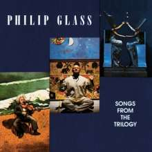 Philip Glass (geb. 1937): Songs from the Trilogy, CD