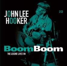 John Lee Hooker: Boom Boom: The Legend Lives On, 2 CDs