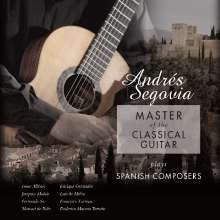 Andres Segovia - Master of the Classical Guitar (180g), LP