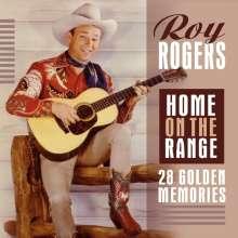 Roy Rogers: Home On The Range: 28 Golden Memories, CD
