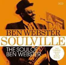 Ben Webster (1909-1973): Soulville / Soul Of Ben Webster, 2 CDs