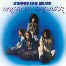 The Shocking Blue: Dream On Dreamer (remastered) (180g), LP