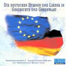 Gebirgsmusikkorps Garmisch-Partenkirchen: Die deutschen Hymnen und Lieder in Geschichte und Gegenwart, CD