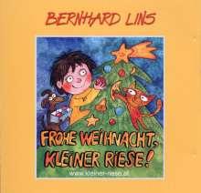 Bernhard Lins: Frohe Weihnacht,Kleiner, CD