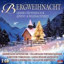 Weihnachtsplatten: Bergweihnacht: Lieder und Weisen zur Advent- und Weihnachtszeit, 2 CDs