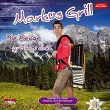 Markus Grill: Die Berge grüßen dich, CD