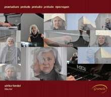 Ulrike Fendel - Präludium, CD