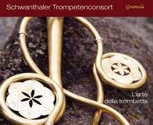 Schwanthaler Trompetenconsort - L'arte della trombetta, CD