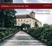 Robert Holzer - Balladen im Wandel der Zeit, CD