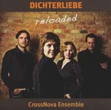 Robert Schumann (1810-1856): Dichterliebe reloaded (für Stimme, Violine, Fagott & Klavier), CD