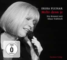 Erika Pluhar: Mehr denn je (Ein Konzert mit Klaus Trabitsch) (CD + DVD), 1 CD und 1 DVD