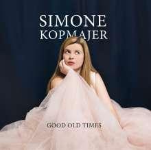 Simone Kopmajer (geb. 1993): Good Old Times (180g), LP