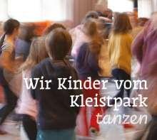 Elena Marx: Wir Kinder vom Kleistpark tanzen. CD 05, CD