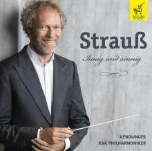Kendlinger - Strauß: Innig und sinnig, CD