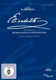 Musical: Elisabeth (Original Cast Wien 2005), DVD