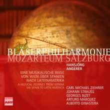 Bläserphilharmonie Mozarteum Salzburg - Musikalische Reise von Wien über Spanien nach Lateinamerika, 2 CDs