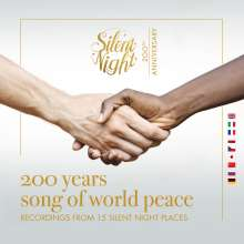 Silent Night - 200 Years Song of World Peace (Recordings from 15 Silent Night Places), CD