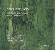 Bernhard Lang (geb. 1957): Die Sterne des Hungers, CD