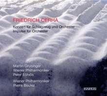 Friedrich Cerha (geb. 1926): Konzert für Schlagzeug & Orchester, CD