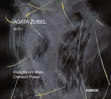 Agata Zubel (geb. 1978): NOT I für Stimme, Instrumentalensemble & Elektronik, CD