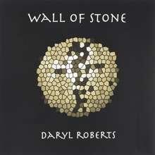 Daryl Roberts: Wall Of Stone, CD