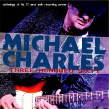 Michael Charles: Three Hundred Sixty, 2 CDs