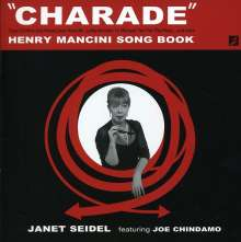 Janet Seidel (1955-2017): Charade:Henry Mancini Songbook, CD
