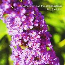 Matt Church & The Golden Apples: Blue Lake, CD