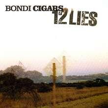 The Bondi Cigars: 12 Lies, CD