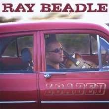 Ray Beadle: Loaded, CD