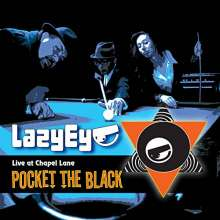 Lazy Eye: Pocket The Black, CD