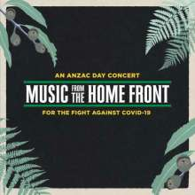 Music From The Home Front: An Anzac Day Concert For The Fight Against Covid-19, 2 CDs