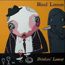 Blind Lemon: Drinkers Lament, CD