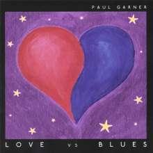 Paul Garner: Love Vs Blues, CD