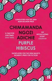Chimamanda Ngozi Adichie: Purple Hibiscus, Buch