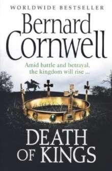 Bernard Cornwell: The Warrior Chronicles 06. Death of Kings, Buch