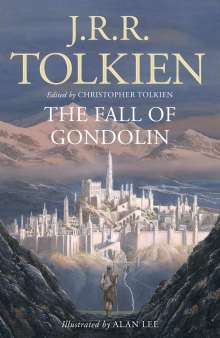 J. R. R. Tolkien: The Fall of Gondolin, Buch