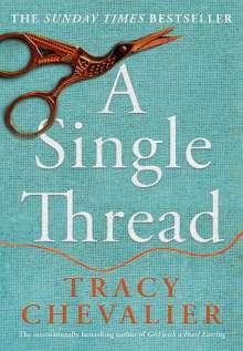 Tracy Chevalier: A Single Thread, Buch