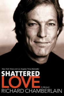 Richard Chamberlain: Shattered Love, Buch