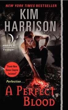 Kim Harrison: A Perfect Blood, Buch