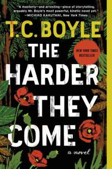 T. C. Boyle: The Harder They Come, Buch