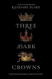 Kendare Blake: Three Dark Crowns, Buch