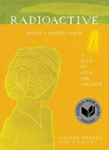 Lauren Redniss: Radioactive, Buch