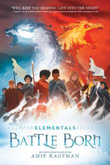 Amie Kaufman: Elementals: Battle Born, Buch