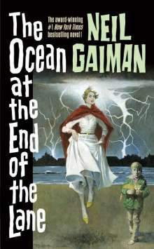 Neil Gaiman: The Ocean at the End of the Lane, Buch