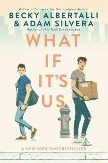 Becky Albertalli: What If It's Us, Buch