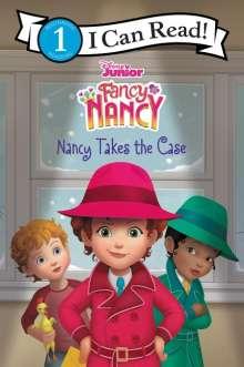 Victoria Saxon: Disney Junior Fancy Nancy: Nancy Takes the Case, Buch