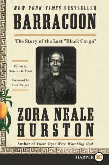 """Zora Neale Hurston: Barracoon: The Story of the Last """"Black Cargo"""", Buch"""