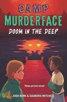 Saundra Mitchell: Camp Murderface #2: Doom in the Deep, Buch