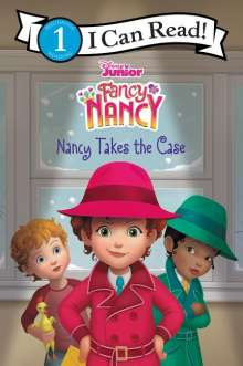 Victoria Saxon: Disney Junior Fancy Nancy: Nancy Takes the Case, Buch